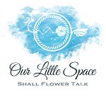 Our Little Space - Shall Flower Talk