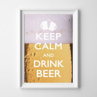 keep calm and drink beer 可定制化 挂画 海报