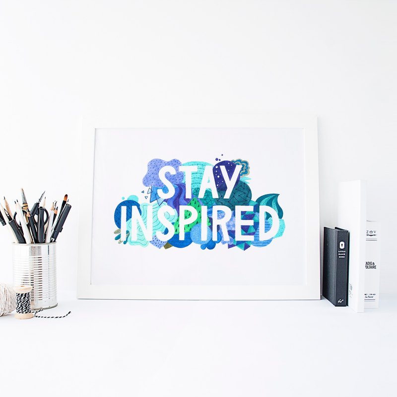 Stay Inspired挂画